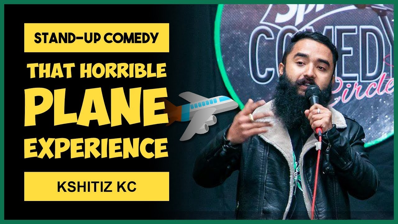 Photo of That horrible plane experience | Stand-up Comedy by Kshitiz Kc