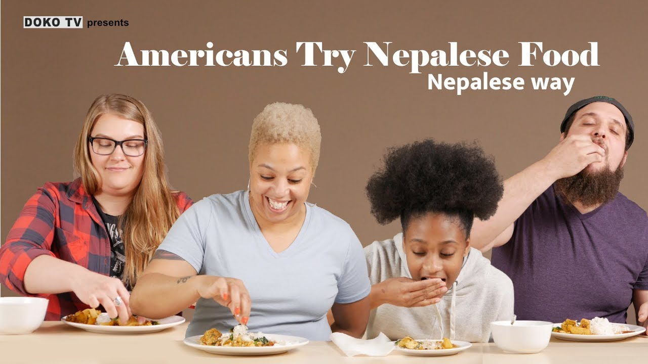 Photo of Americans Try Nepali Food – Daal, Bhat, Tarkari, Masu, Achar
