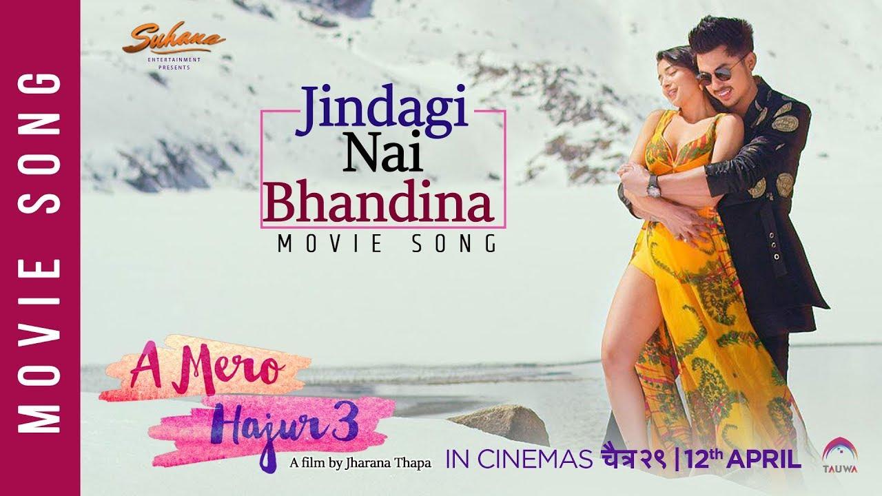 Photo of Jindagi Nai Bhandina | A Mero Hajur 3 | New Nepali Movie Song 2019 | Anmol KC, Suhana Thapa